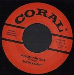"45Re ✦ BAKER KNIGHT ✦ ""Hungry For Love / Just Relax"" Monster Rockabilly Movers ♫"